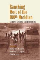 - Ranching West of the 100th Meridian: Culture, Ecology and Economics - 9781559638272 - V9781559638272