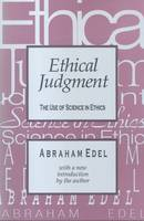 Edel, Abraham - Ethical Judgment: The Use of Science in Ethics - 9781560007944 - V9781560007944