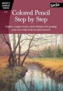 Averill, Pat; Hickmon, Sylvester; Yaun, Debra Kaufman - Colored Pencil Step by Step - 9781560107194 - V9781560107194