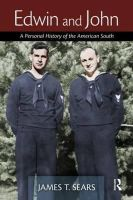 Sears, James - Edwin and John: A Personal History of the American South - 9781560237617 - V9781560237617