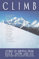 - Climb: Stories of Survival from Rock, Snow, and Ice - 9781560252504 - KEX0225843