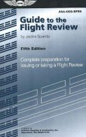 Spanitz, Jackie - Guide to the Flight Review - 9781560276128 - V9781560276128