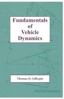 Gillespie, Thomas D. - Fundamentals of Vehicle Dynamics (R114) - 9781560911999 - V9781560911999