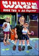 Fingerman, Bob - Minimum Wage: Tales of Hoffmann Bk. 2: The Tales of Hoffmann Bk. 2 - 9781560972860 - KBS0000226