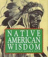 Curtis, Edward Sheriff - Native American Wisdom - 9781561383078 - V9781561383078