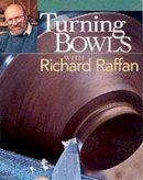 Raffan, Richard - Turning Bowls with Richard Raffin - 9781561585083 - V9781561585083