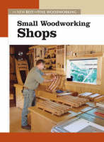 Fine Woodworking (ed - Small Woodworking Shops (New Best of Fine Woodworking) - 9781561586868 - KKD0002559