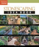 Wormer, Andrew - Stonescaping Idea Book - 9781561587636 - V9781561587636