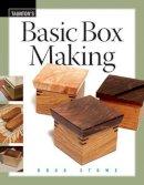 Stowe, Doug - Basic Box Making - 9781561588527 - V9781561588527