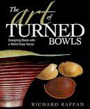 Raffan, Richard - The Art of Turned Bowls - 9781561589548 - V9781561589548