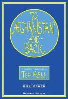 Rall, Ted - To Afghanistan and Back: A Graphic Travelougue - 9781561633258 - KEX0263847