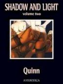 Quinn, Parris - Shadow and Light, Volume 2 (Shadow & Light) - 9781561639618 - V9781561639618