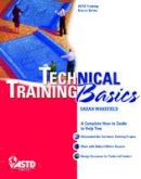 Wakefield, Sarah F. - Technical Training Basics (ASTD Training Basics) - 9781562867553 - V9781562867553