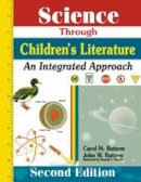Carol M Butzow, John W Butzow - Science Through Children's Literature: An Integrated Approach - 9781563086519 - V9781563086519