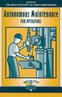 - Autonomous Maintenance for Operators - 9781563270826 - V9781563270826