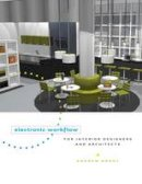 Andrew Brody - Electronic Workflow for Interior Designers & Architects - 9781563677083 - V9781563677083