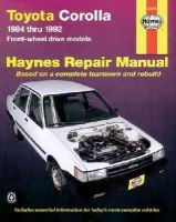 Ahlstrand, Alan; Haynes, J. H. - Toyota Corolla 1984-1992 Automotive Repair Manual - 9781563920646 - V9781563920646