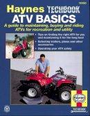 Mavrigian, Mike; Haynes, J. H. - ATV Basics Manual - 9781563921476 - V9781563921476