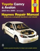 Storer, Jay - Toyota Camry & Avalon Automotive Repair Manual: 02-06 (Haynes Automotive Repair Manuals) - 9781563927041 - V9781563927041