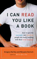 Hartley, Gregory; Karinch, Maryann - I Can Read You Like a Book - 9781564149411 - V9781564149411