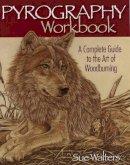 Walters, Sue - Pyrography Workbook - 9781565232587 - V9781565232587