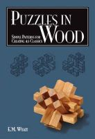 Wyatt, Edwin Mather - Puzzles in Wood - 9781565233485 - V9781565233485