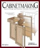 Hylton, Bill - Illustrated Cabinetmaking - 9781565233690 - V9781565233690
