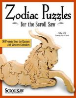 Peterson, Judy; Peterson, Dave - Zodiac Puzzles for Scroll Saw Woodworking - 9781565233935 - V9781565233935