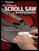 Editors of Scroll Saw Woodworking & Crafts Magazine - Big Book of Scroll Saw Woodworking - 9781565234260 - V9781565234260