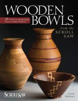 Rothman, Carole - Wooden Bowls from the Scroll Saw - 9781565234338 - V9781565234338