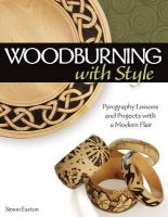 Easton, Simon - Woodburning with Style - 9781565234437 - V9781565234437