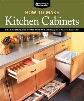 Edited by Randy Johnson - How to Make Kitchen Cabinets - 9781565235069 - V9781565235069