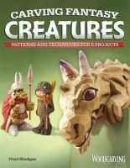 Rhadigan, Floyd - Carving Fantasy Creatures - 9781565236097 - V9781565236097