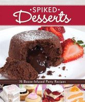 Couch, Peg - Spiked Desserts - 9781565237223 - V9781565237223