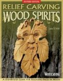 Irish, Lora S - Relief Carving Wood Spirits - 9781565238022 - V9781565238022