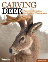 Hajny, Desiree - Carving Deer: Patterns and Reference for Realistic Woodcarving - 9781565238206 - V9781565238206