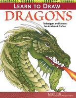 Lora S. Irish - Learn to Draw Dragons - 9781565238633 - V9781565238633