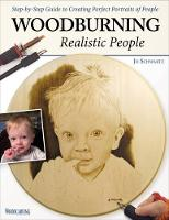Jo Schwartz - Woodburning Realistic People: Step-by-Step Guide to Creating Perfect Portraits of People - 9781565238800 - V9781565238800