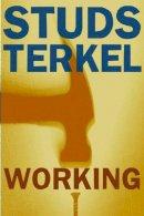 Terkel, Studs - Working - 9781565843424 - V9781565843424