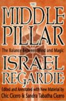 Israel Regardie - The Middle Pillar: The Balance Between Mind and Magic - 9781567181401 - V9781567181401