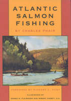 Phair, Charles, Hunt, Richard C. - Atlantic Salmon Fishing - 9781568331409 - KEX0228731