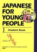 Assocation for Japanese Language Teaching - Japanese for Young People I - 9781568364230 - V9781568364230