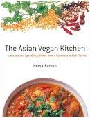 Parekh, Hema - The Asian Vegan Kitchen - 9781568364308 - V9781568364308