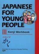 AJALT - Japanese for Young People III - 9781568365084 - V9781568365084