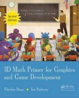 Dunn, Fletcher; Parberry, Ian - 3D Math Primer for Graphics and Game Development - 9781568817231 - V9781568817231