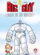 Frank Miller - Big Guy and Rusty the Boy Robot - 9781569712016 - V9781569712016