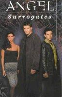 Golden, Christopher - Angel: Surrogates (Angel (Berkley)) - 9781569714911 - KTJ0013978