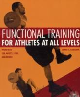 Radcliffe, Jim - Functional Training for Athletes at All Levels - 9781569755846 - V9781569755846