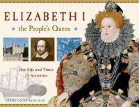 Hollihan, Kerrie Logan - Elizabeth I, the People's Queen - 9781569763490 - V9781569763490