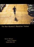 Whitsett, David A., Dolgener, Forrest A., Kole, Tanjala Jo - The Non-Runner's Marathon Trainer - 9781570281822 - V9781570281822